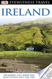 DK Eyewitness Travel Guide: Ireland by Audrey Ryan