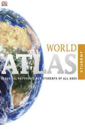 Student Atlas, 6th Edition by DK Publishing