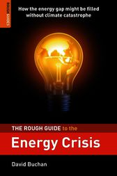 The Rough Guide to the Energy Crisis