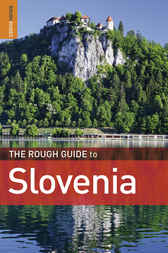 The Rough Guide to Slovenia by Darren (Norm) Longley