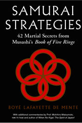 Samurai Strategies by Boye Lafayette De Mente