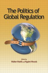 The Politics of Global Regulation by Walter Mattli