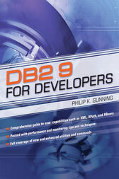 DB2 9 for Developers by Philip K. Gunning