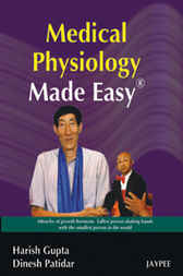 Medical Physiology Made Easy by Harish Gupta