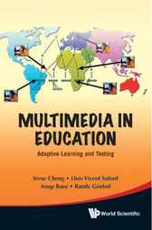 Multimedia in Education by Irene Cheng