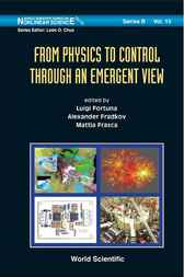From Physics to Control Through an Emergent View