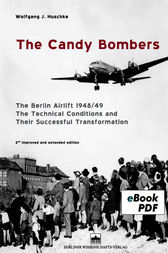 The Candy Bombers by Wolfgang J. Huschke