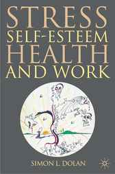 Stress, Self-Esteem, Health and Work