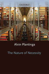 The Nature of Necessity by Alvin Plantinga
