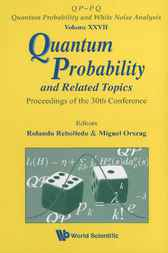 Quantum Probability and Related Topics by Rolando Rebolledo