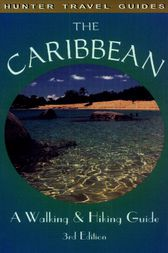 The Caribbean: A Walking & Hiking Guide by Leonard Adkins