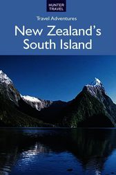 New Zealand's South Island by Bette Flagler