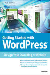 Getting Started with WordPress by Todd Kelsey