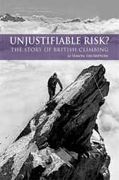 Unjustifiable Risk? by Simon Thompson