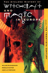 Witchcraft and Magic in Europe, Volume 6