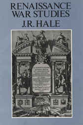 Renaissance War Studies by J. R. Hale