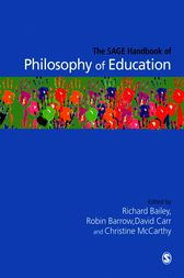 The SAGE Handbook of Philosophy of Education