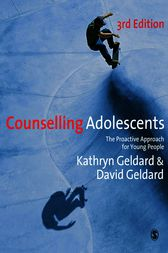 Counselling Adolescents by Kathryn Geldard