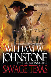 Savage Texas by William W. Johnstone