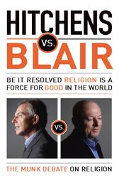 Hitchens vs. Blair by Christopher Hitchens
