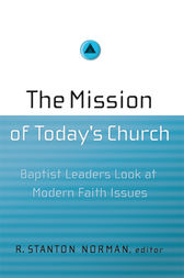 The Mission of Today's Church by R. Stanton Norman