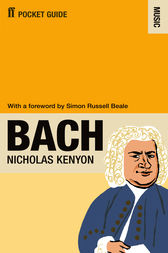 The Faber Pocket Guide to Bach by Nicholas Kenyon