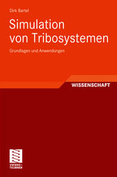 Simulation von Tribosystemen by Dirk Bartel