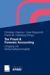 Tax Fraud & Forensic Accounting by Christian Hlavica