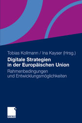 Digitale Strategien in der Europäischen Union by Tobias Kollmann