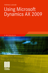 Using Microsoft Dynamics AX 2009 by Andreas Luszczak