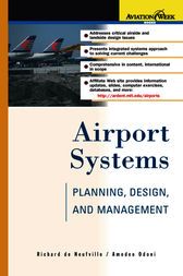 Airport Systems: Planning, Design, and Management by Richard de Neufville
