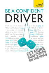 Be A Confident Driver: Teach Yourself by John Henderson