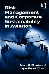 Risk Management and Corporate Sustainability in Aviation by Ayse Kucuk Yilmaz