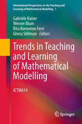 Trends in Teaching and Learning of Mathematical Modelling by Gabriele Kaiser