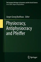 Physiocracy, Antiphysiocracy and Pfeiffer by Jürgen Georg Backhaus