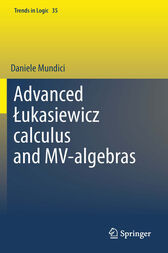 Advanced Lukasiewicz calculus and MV-algebras