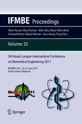 5th Kuala Lumpur International Conference on Biomedical Engineering 2011 by Hua-Nong Ting