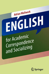 English for Academic Correspondence and Socializing by Adrian Wallwork