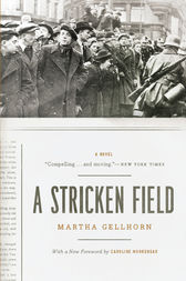 A Stricken Field by Martha Gellhorn