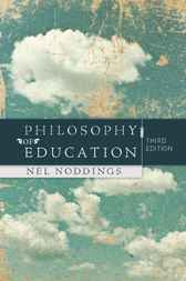 Philosophy of Education by Nel Noddings
