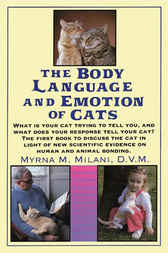 Body Language and Emotion of Cats by Myrna Milani