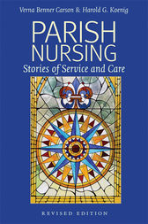 Parish Nursing - 2011 Edition by Verna Benner Carson