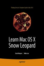 Learn Mac OS X Snow Leopard by Mike Lee