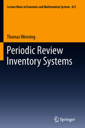 Periodic Review Inventory Systems by Thomas Wensing