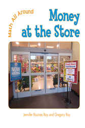 Money at the Store by Jennifer Rozines Roy