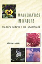 Mathematics in Nature by John A. Adam