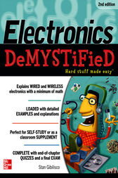Electronics Demystified, Second Edition by Stan Gibilisco