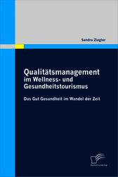 Qualittsmanagement im Wellness- und Gesundheitstourismus