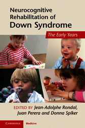 Neurocognitive Rehabilitation of Down Syndrome by Jean-Adolphe Rondal