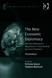 The New Economic Diplomacy by Stephen Woolcock